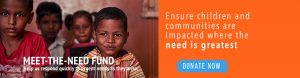 Ensure children and communities are impacted where the need is greatest